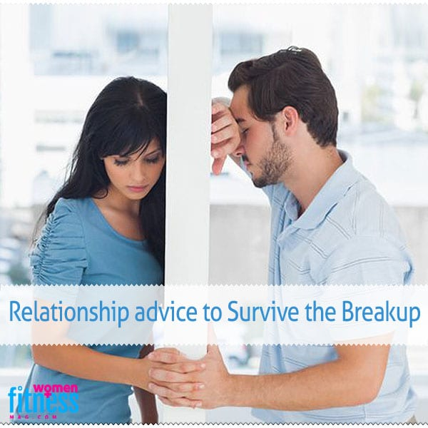 Relationship advice to Survive the Breakup