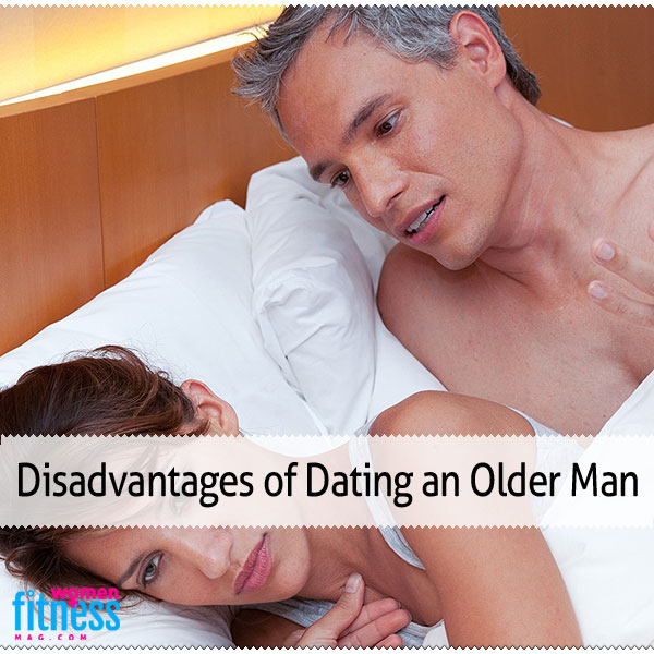 Disadvantages of Dating an Older Man