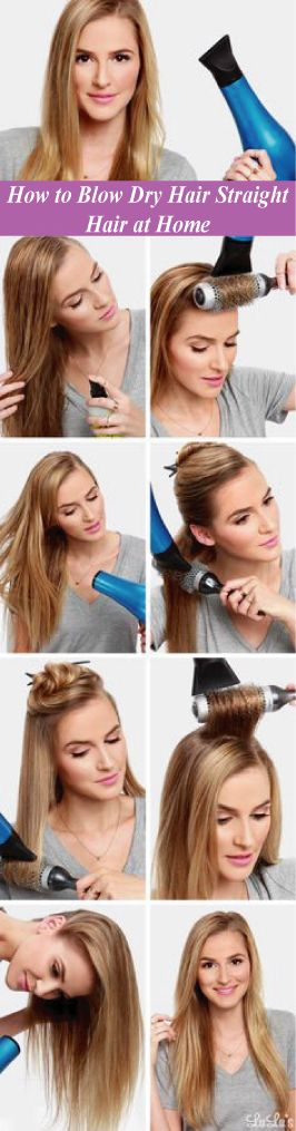 how to blow dry hair straight hair at home