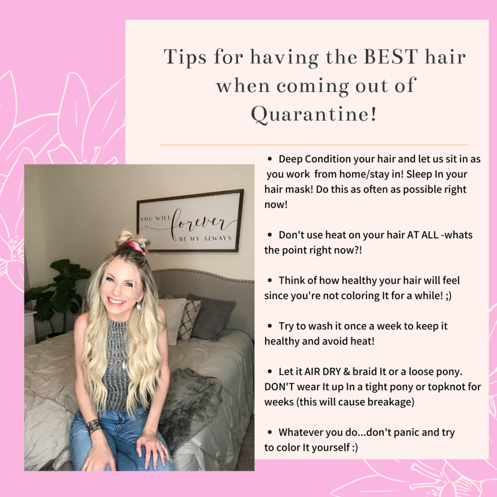 Tips for having the BEST hair when coming out of Quarantine