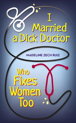 Book-I Married a Dick Doctor